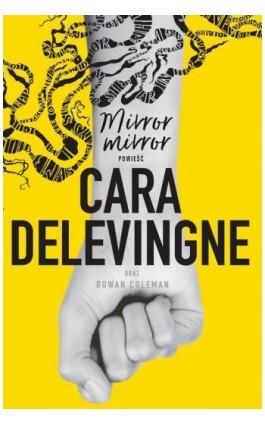 Mirror, Mirror - Cara Delevingne - Ebook - 978-83-7686-627-7