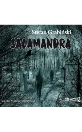 Salamandra - Stefan Grabiński - Audiobook - 978-83-7927-272-3