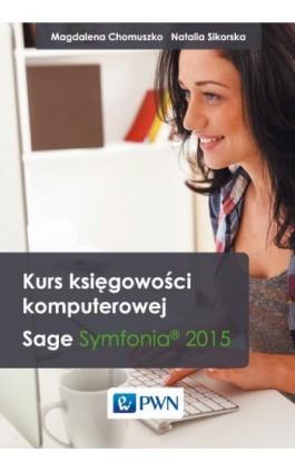 Kurs księgowości komputerowej - Magdalena Chomuszko - Ebook - 978-83-01-18229-8