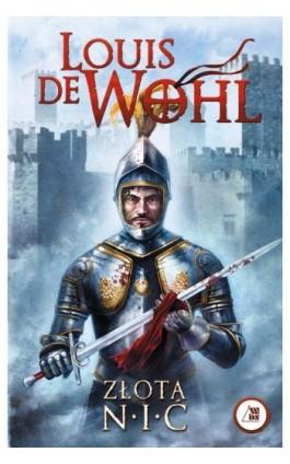 Złota nić - Louis de Wohl - Ebook - 978-83-257-0652-4