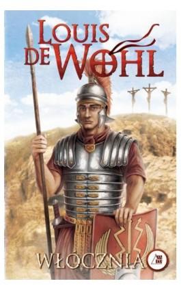Włócznia - Louis de Wohl - Ebook - 978-83-257-0646-3