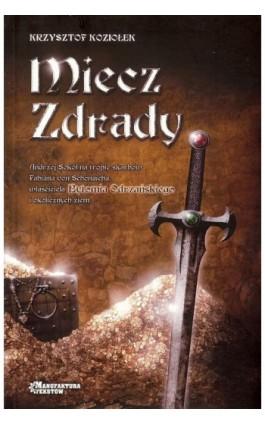 Miecz zdrady - Krzysztof Koziołek - Ebook - 978-83-945878-5-7