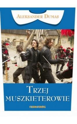 Trzej muszkieterowie - Aleksander Dumas - Ebook - 978-83-7791-905-7