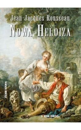 Nowa Heloiza - Jean Jacques Rousseau - Ebook - 978-83-7791-943-9