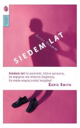 Siedem lat - Peter Stamm - Ebook - 978-83-64488-40-5