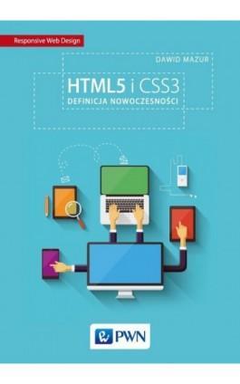 HTML5 i CSS3 - Dawid Mazur - Ebook - 978-83-01-18394-3