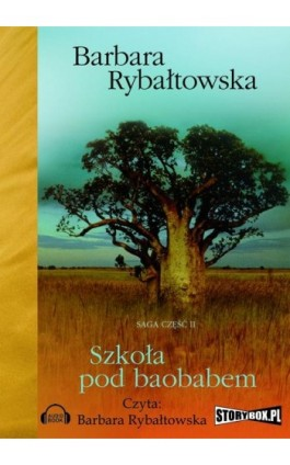 Szkoła pod baobabem - Barbara Rybałtowska - Audiobook - 978-83-7927-296-9