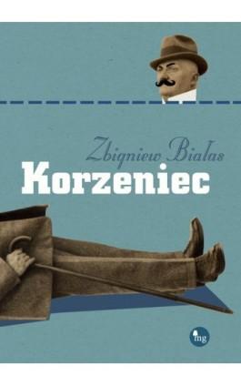 Korzeniec - Zbigniew Białas - Ebook - 978-83-7779-043-4