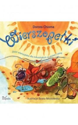 Wierszopełki - Dorota Chioma - Ebook - 978-83-7850-798-7