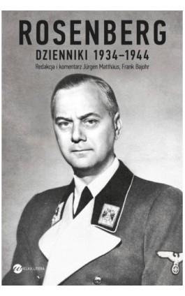 Dzienniki 1934-1944 - Alfred Rosenberg - Ebook - 978-83-8032-104-5