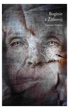 Boginie z Żitkovej - Katerina Tuckova - Ebook - 978-83-65707-06-2