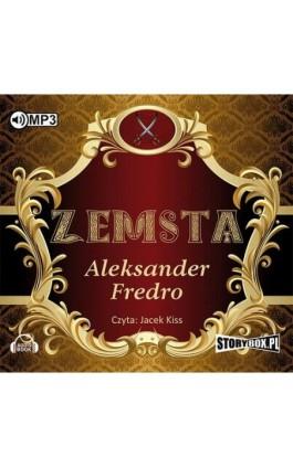Zemsta - Aleksander Fredro - Audiobook - 978-83-7927-899-2