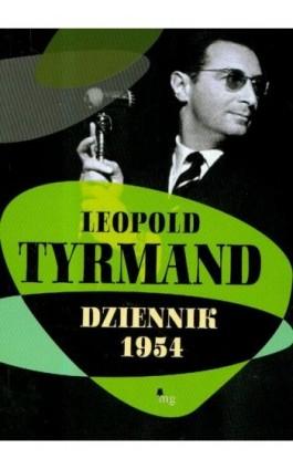 Dziennik 1954 - Leopold Tyrmand - Ebook - 978-83-7779-095-3