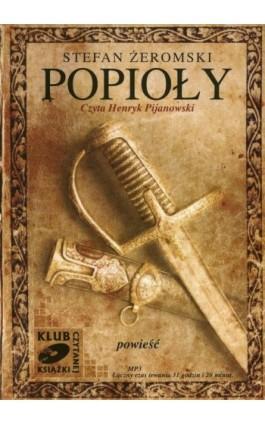 Popioły - Stefan Żeromski - Audiobook - 978-83-7699-013-2