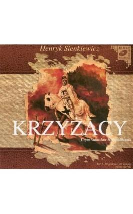 Krzyżacy - Henryk Sienkiewicz - Audiobook - 978-83-7699-815-2