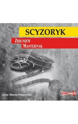 Scyzoryk - Zbigniew Masternak - Audiobook - 978-83-7927-317-1