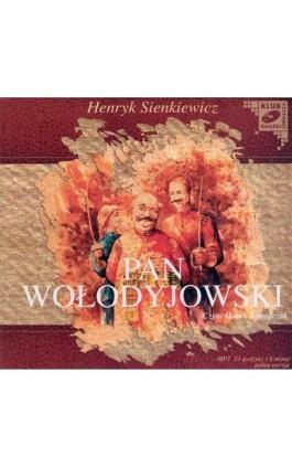 Pan Wołodyjowski - Henryk Sienkiewicz - Audiobook - 978-83-7699-808-4