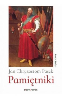 Pamiętniki - Jan Chryzostom Pasek - Ebook - 978-83-7791-937-8