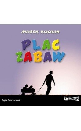 Plac zabaw - Marek Kochan - Audiobook - 978-83-7927-342-3