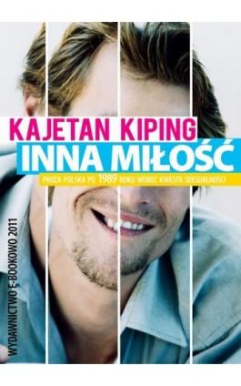 Inna miłość - Kajetan Kiping - Ebook - 978-83-62480-38-8