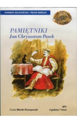Pamiętniki - Jan Chryzostom Pasek - Audiobook - 978-83-7699-888-6