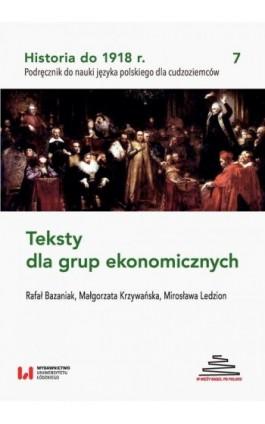Historia do 1918 r. Teksty dla grup ekonomicznych - Rafał Bazaniak - Ebook - 978-83-8088-577-6