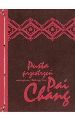Pusta przestrzeń - Mistrz zen Pai-chang - Ebook - 978-83-64213-02-1