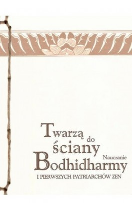 Twarzą do ściany - Bodhidharma - Ebook - 978-83-64213-06-9