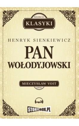 Pan Wołodyjowski - Henryk Sienkiewicz - Audiobook - 978-83-62121-87-8