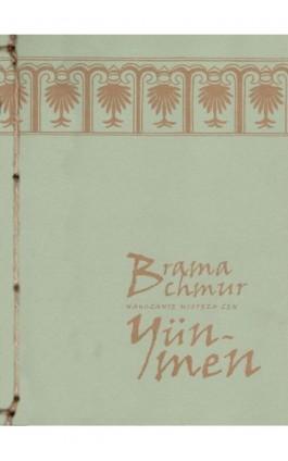 Brama chmur - Mistrz zen Yun-men - Ebook - 978-83-64213-04-5