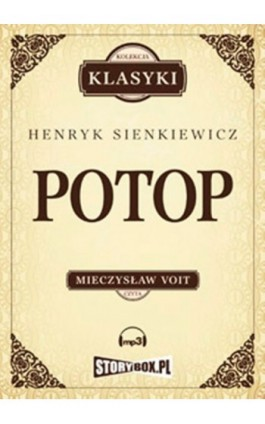 Potop - Henryk Sienkiewicz - Audiobook - 978-83-62121-90-8