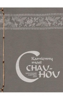 Kamienny most - mistrz zen Chao-chou - Ebook - 978-83-64213-00-7