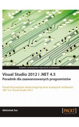Visual Studio 2012 i .NET 4.5. - Abhishek Sur - Ebook - 978-83-7541-186-7