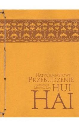 Natychmiastowe przebudzenie - Mistrz zen Hui-Hai - Ebook - 978-83-924633-8-2