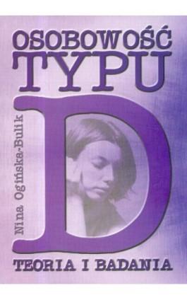Osobowość typu D. - Nina Ogińska-Bulik - Ebook - 978-83-7405-558-1