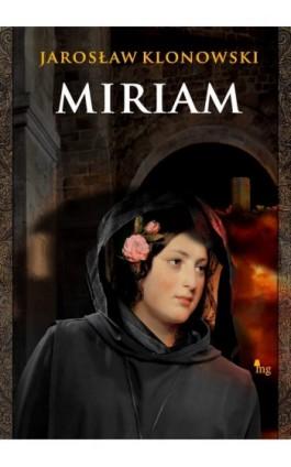 Miriam - Jarosław Klonowski - Ebook - 978-83-7779-109-7