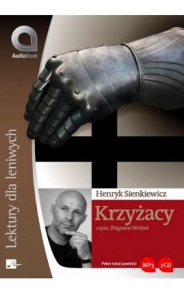 Krzyżacy - Henryk Sienkiewicz - Audiobook - 978-83-60313-09-1