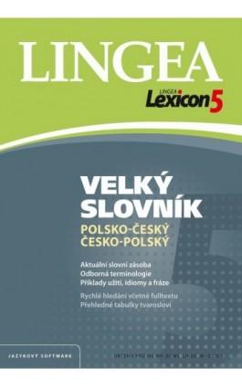 Wielki słownik polsko-czeski czesko-polski (do pobrania) - Lingea - Ebook