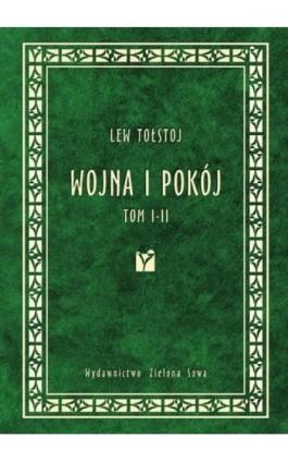Wojna i pokój tom 1-2 - Lew Tołstoj - Ebook - 978-83-7895-282-4