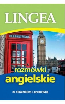Rozmówki angielskie - Lingea - Ebook - 978-83-64093-50-0
