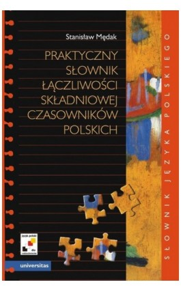 Praktyczny słownik łączliwości składniowej czasowników polskich - Stanisław Mędak - Ebook - 978-83-242-1417-4