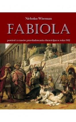 Fabiola - Nicholas Wiseman - Ebook - 978-83-7950-131-1