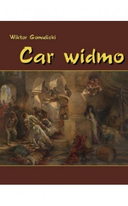 Car widmo - Wiktor Gomulicki - Ebook - 978-83-7950-118-2