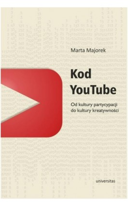 Kod YouTube - Marta Majorek - Ebook - 978-83-242-2549-1