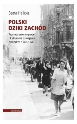 Polski Dziki Zachód - Beata Halicka - Ebook - 978-83-242-2573-6