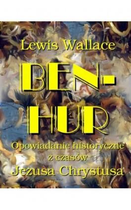 Ben Hur - Lewis Wallace - Ebook - 978-83-7950-138-0