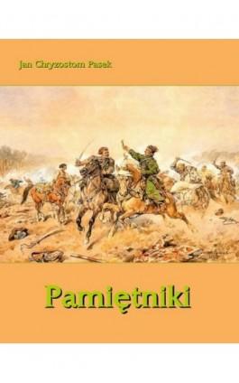 Pamiętniki - Jan Chryzostom Pasek - Ebook - 978-83-7950-223-3