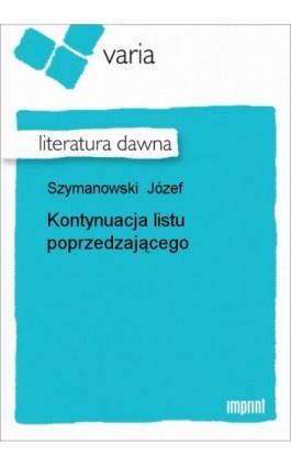 Kontynuacja listu poprzedzającego - Józef Szymanowski - Ebook - 978-83-270-1671-3
