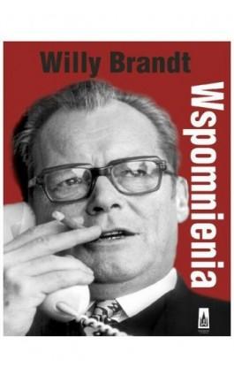 Wspomnienia - Willy Brandt - Ebook - 978-83-7177-821-6