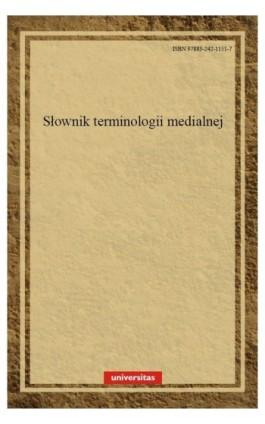 Słownik terminologii medialnej - Walery Pisarek - Ebook - 978-83-242-1151-7
